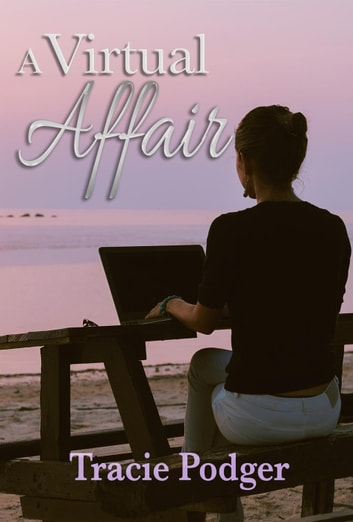 A Virtual Affair ebook by Tracie Podger