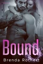 Bound ebook by Brenda Rothert