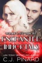 Enchanted Immortals 3: The Vampyre - Enchanted Immortals ebook by C.J. Pinard