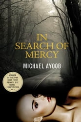 In Search of Mercy - A Mystery ebook by Michael Ayoob