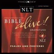 Bible Alive! NLT Psalms and Proverbs audiobook by Tyndale