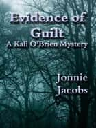 Evidence of Guilt ebook by Jonnie Jacobs