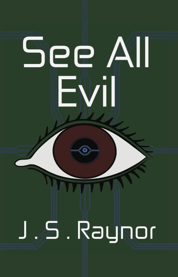 See All Evil ebook by J.S. Raynor