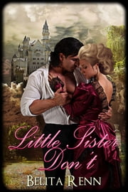 Little Sister Don't ebook by Belita Renn