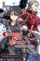 Sword Art Online 8 (light novel) - Early and Late ebook by Reki Kawahara