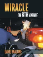 Miracle On 8th Avenue ebook by David Malone