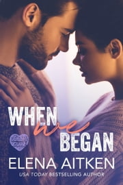 When We Began ebook by Elena Aitken
