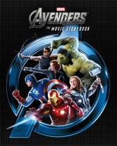 The Avengers Movie Storybook ebook by Disney Book Group