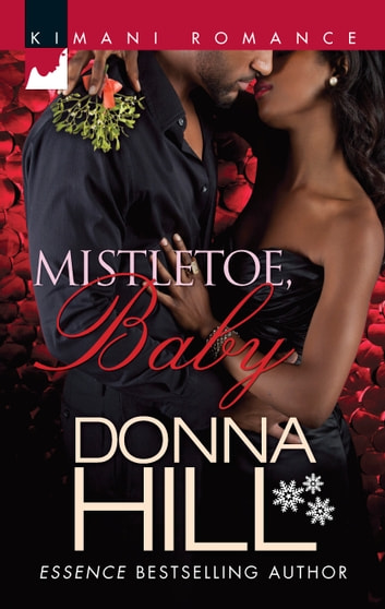Mistletoe, Baby ebook by Donna Hill