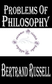 Problems of Philosophy ebook by Bertrand Russell
