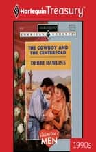 The Cowboy and the Centerfold ebook by Debbi Rawlins