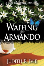Waiting for Armando ebook by Judith K. Ivie