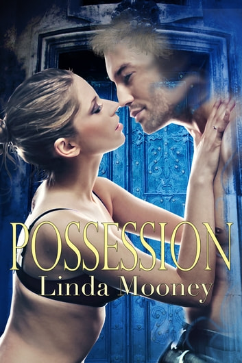 Possession ebook by Linda Mooney