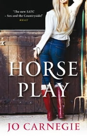Horse Play - Churchminister series 5 ebook by Jo Carnegie