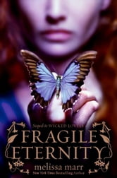 Fragile Eternity ebook by Melissa Marr