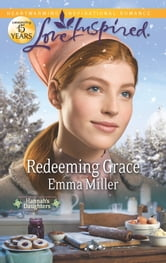 Redeeming Grace ebook by Emma Miller