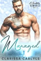 Managed 4: A Rock Star Romance - Managed, #4 ebook by