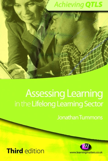 Assessing learning in the lifelong learning sector ebook by jonathan assessing learning in the lifelong learning sector ebook by jonathan tummons fandeluxe Choice Image