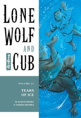 Lone Wolf and Cub Volume 23: Tears of Ice ebook by Kazuo Koike