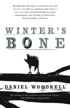 Winter's Bone ebook by Daniel Woodrell