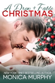A Drew + Fable Christmas ebook by Monica Murphy