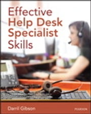Effective Help Desk Specialist Skills ebook by Darril Gibson
