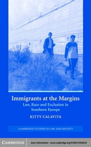 Immigrants at the Margins ebook by Calavita, Kitty