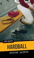 Hardball ebook by Steven Barwin