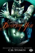 Craving Me, Desiring You - A New Adult Biker Erotic Romance ebook by C.M. Stunich