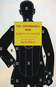 The Expendable Man ebook by Walter Mosley,Dorothy B. Hughes