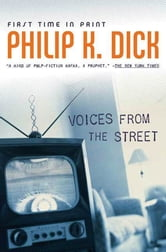 Voices From the Street ebook by Philip K. Dick