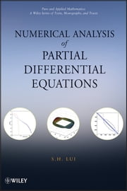 Numerical Analysis of Partial Differential Equations ebook by S. H, Lui
