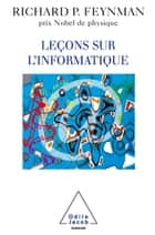 Leçons sur l'informatique ebook by Richard Feynman