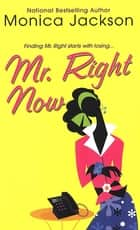 Mr. Right Now ebook by Monica Jackson