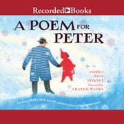 A Poem for Peter - The Story of Ezra Jack Keats and the Creation of the Snowy Day audiobook by Andrea Davis Pinkney