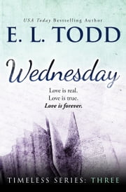 Wednesday (Timeless Series #3) ebook by E. L. Todd