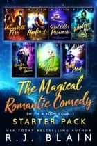 The Magical Romantic Comedy (with a body count) Starter Pack ebook by R.J. Blain