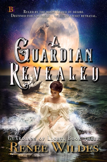 A Guardian Revealed ebook by Renee Wildes