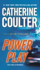 Power Play eBook par Catherine Coulter