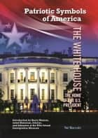 The White House ebook by Hal Marcovitz
