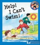 Help! I Can't Swim! ebook by C. Leaney, Britannica Digital Learning