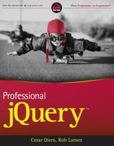Professional jQuery ebook by Cesar Otero,Rob Larsen