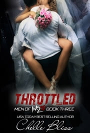Throttled - Men of Inked Novella ebook by Chelle Bliss