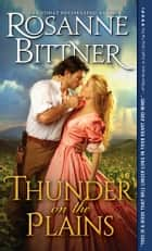 Thunder on the Plains ebook by Rosanne Bittner