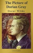 The Picture of Dorian Gray ( A to Z Classics ) ebook by Oscar Wilde, A to Z Classics