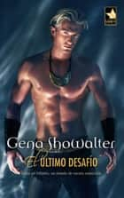 El último desafío - Atlantis (4) ebook by Gena Showalter