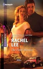 The Final Mission ebook by Rachel Lee