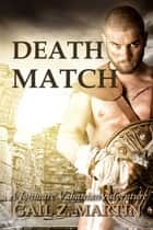 Death Match ebook by Gail Z. Martin