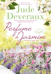 Perfume de Jasmim ebook by JUDE DEVERAUX