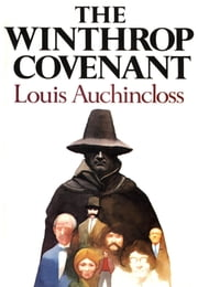 The Winthrop Covenant ebook by Louis Auchincloss